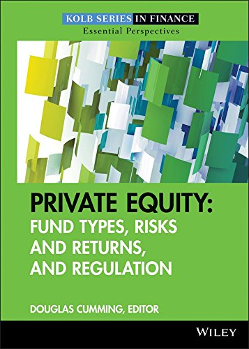 [(Private Equity : Fund Types, Risks and Returns, and Regulation)] [Edited by Douglas Cumming] published on (March, 2010)