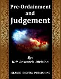 Pre-ordainment and Judgement