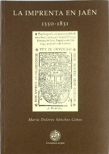 La imprenta en Jaén (1550 - 1831) (Fuera de Colección)