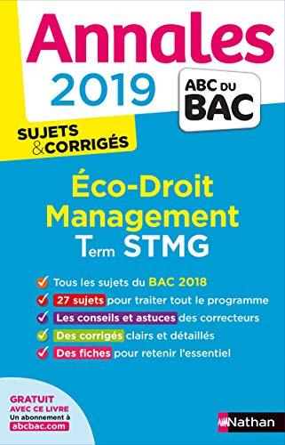 Annales ABC du BAC 2019 - Eco-Droit - Management Term STMG