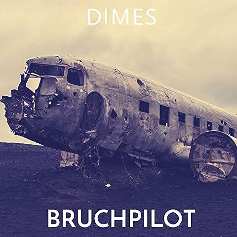 Bruchpilot [Explicit]