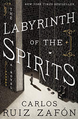The Labyrinth Of The Spirits (Cemetery of Forgotten Books) por Ruiz Zafon Carlos