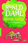 Un amour de tortue par Dahl