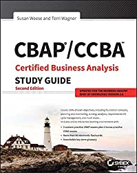 Cbap / Ccba Certified Business Analysis Study Guide