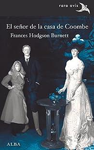El señor de la casa de Coombe par Frances Hodgson Burnett