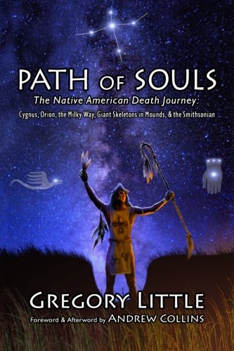 path-of-souls-the-native-american-death-journey-cygnus-orion-the-milky-way-giant-skeletons-in-mounds
