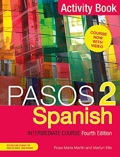 Pasos 2 (Fourth Edition) Spanish Intermediate Course por Martyn Ellis