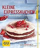 Kleine Expresskuchen (GU KüchenRatgeber)