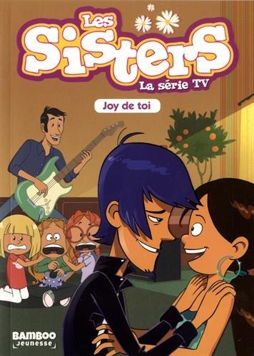 Les Sisters - La Série TV - T01: Joy de toi !