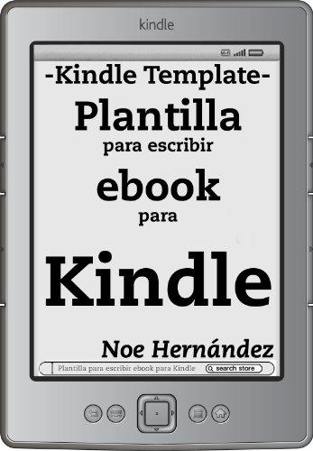 Plantilla para escribir ebook para Kindle por Noe Hernández