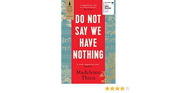 Do not say we have nothing ebook madeleine thien amazon do not say we have nothing ebook madeleine thien amazon kindle store fandeluxe Gallery