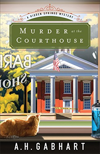 murder-at-the-courthouse-the-hidden-springs-mysteries-book-1-a-hidden-springs-mystery