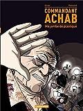 Commandant Achab, Tome 2 - Ma jambe de plastique