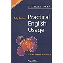 Practical English Usage by Michael Swan (2005-07-07)
