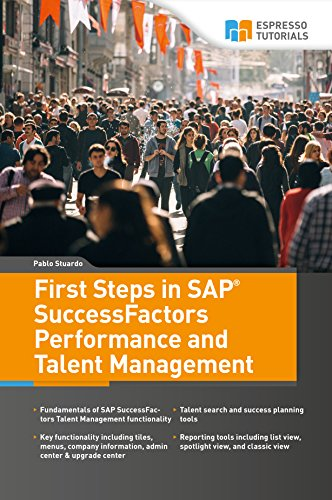 First Steps in SAP SuccessFactors - Performance and Talent Management (English Edition)