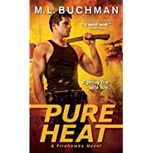 Pure Heat (Firehawks Book 1) (English Edition)