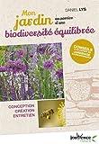 Mon jardin au service d'une biodiversité équilibrée - Conception, création, entretien