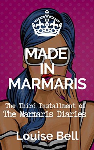Made in Marmaris: The Marmaris Diaries (English Edition)