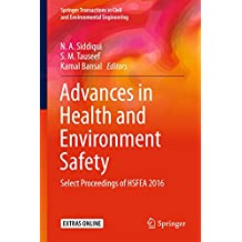 Advances in Health and Environment Safety: Select Proceedings of HSFEA 2016