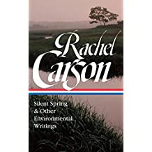 Rachel Carson: Silent Spring & Other Environmental Writings