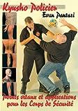 Kyusho Jitsu Programme de Points Vitaux pour les Corps de Securite