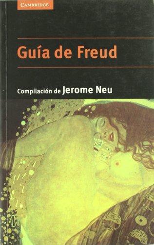 Guía de Freud (Psicología / Filosofía) por Jerome Neu (comp.)
