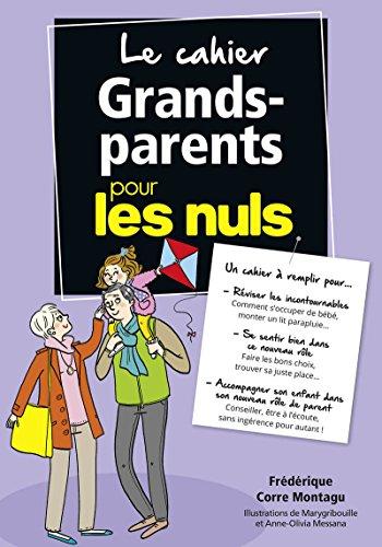 Le Cahier Grands-Parents...
