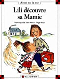 Lili découvre sa mamie