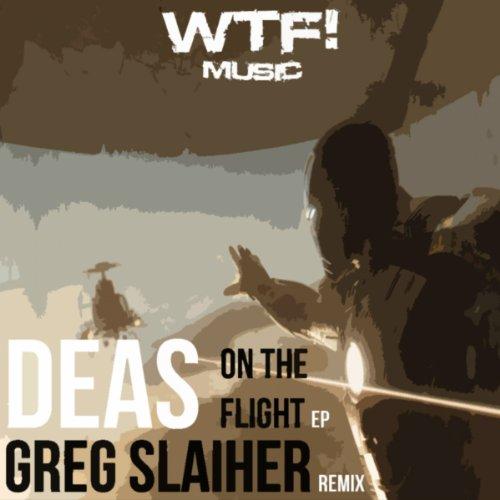 Deas - On The Flight EP