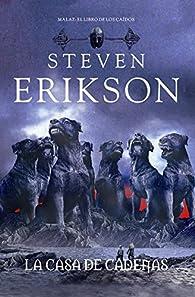La casa de cadenas par Steven Erikson