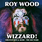 The Wizzard!-Greatest Hits and More-the EMI Years