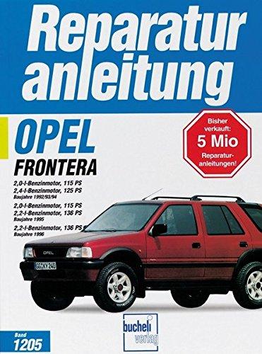 Opel Frontera (ab Dez. 1992): 2,0 / 2,2 / 2,4 Liter Benzinmotor (Reparaturanleitungen)
