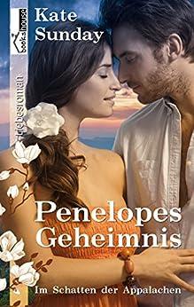 Penelopes Geheimnis - Im Schatten der Appalachen 2 von [Sunday, Kate]