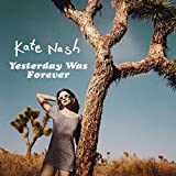Songtexte von Kate Nash - Yesterday Was Forever