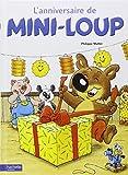 Telecharger Livres Album Mini Loup numero 1 l Anniversaire (PDF,EPUB,MOBI) gratuits en Francaise