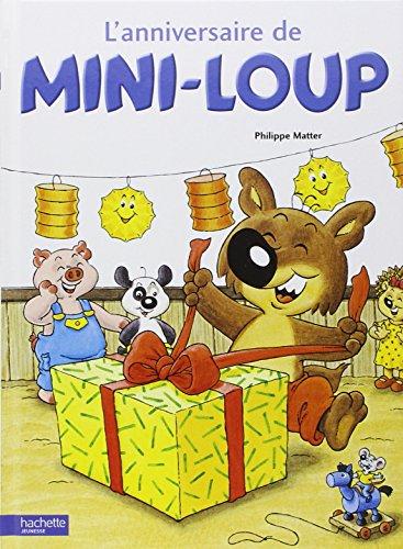 Album Mini-Loup, numéro 1 : l'Anniversaire par P. Matter