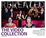 The Video Collection Revealed: Adobe Premiere Pro, After Effects, Soundbooth and Encore CS5 by Debra Keller (2010-08-03)
