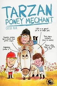 Tarzan, poney méchant par Cécile Alix