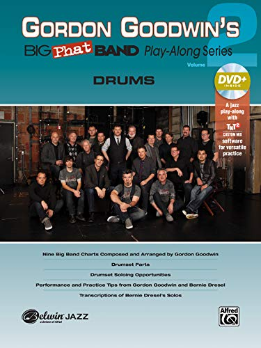 Gordon Goodwin\'s Big Phat Band Play-Along Series: Drums, Vol. 2  |  Drum  |  Book & DVD