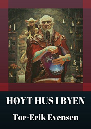 Høyt hus i byen (Norwegian Edition) por Tor-Erik  Evensen