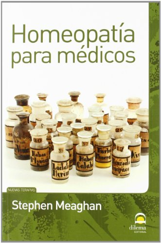 Homeopatia para medicos por Stephen Meaghan