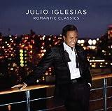 Julio Iglesias: Romantic Classics (Audio CD)