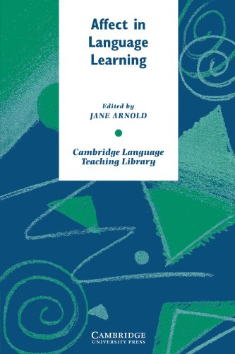 Affect in Language Learning Paperback (Cambridge Language Teaching Library)