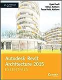 Autodesk Revit Architecture 2015 Essentials (SYBEX)