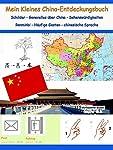 Mein Kleines China-Entdeckungsbuch - für jung und alt gibt es jede Menge zu entdecken, ob Sie eine Reise nach China planen, Anfänger in der chinesischen Sprache sind oder nur allgemeines Interesse an China haben. Inhalt: Schilder (mit häufig verwende...