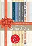 Jubiläumsband Zeitgeschichte. DVD-ROM für Windows.
