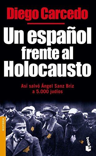 Un español frente al Holocausto (Divulgación) por Diego Carcedo