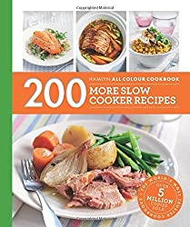 200 More Slow Cooker Recipes: Hamlyn All Colour Cookbook by Sara Lewis (2016-09-08)