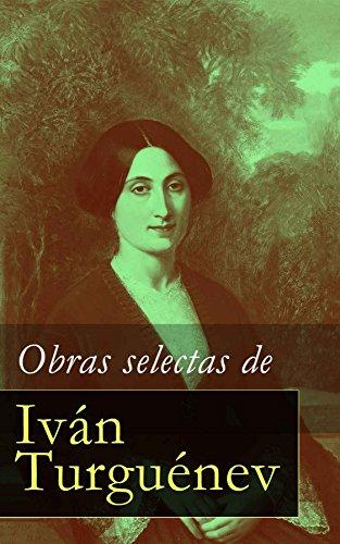Obras selectas de Iván Turguénev (Spanish Edition)