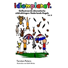 idiomplanet - Geïllustreerde idiomatische uitdrukkingen Nederlands-Engels